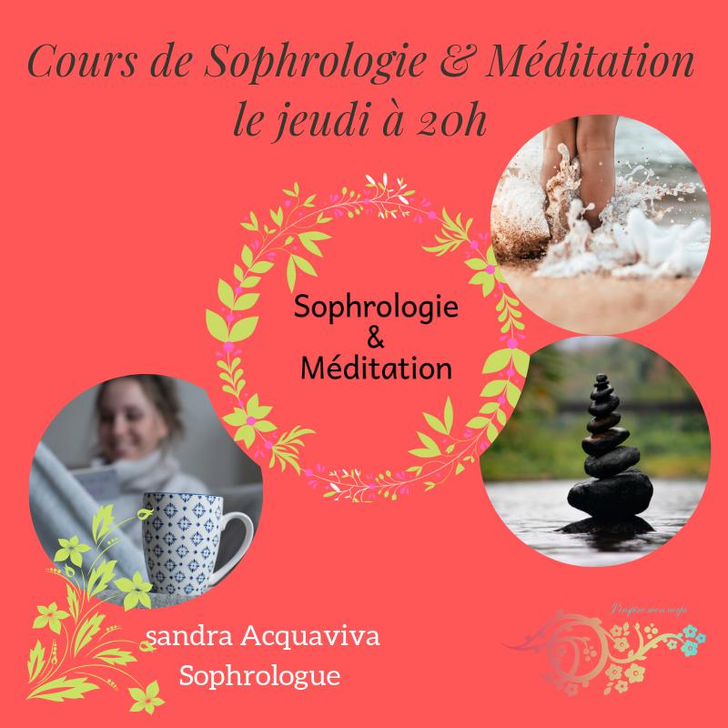 Cours bis de Sophrologie & Méditation le jeudi à 20h