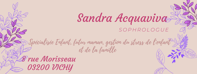 Sandra Acquaviva *Sophrologue* HypnoPraticienne*